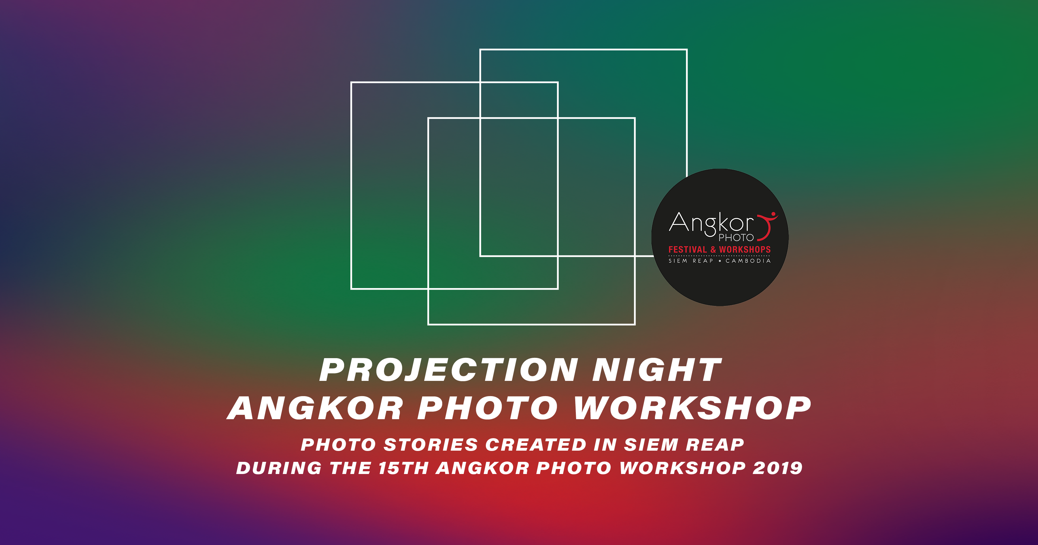Angkor Hangover: Angkor Photo Festival & Workshops at MIRAGE Contemporary Art Space in Siem Reap, Cambodia